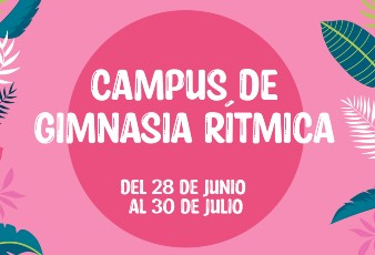 Campus de Gimnasia Rítmica
